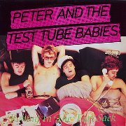 PETER AND THE TEST TUBE BABIES + Asbo Retards+Raw Poo